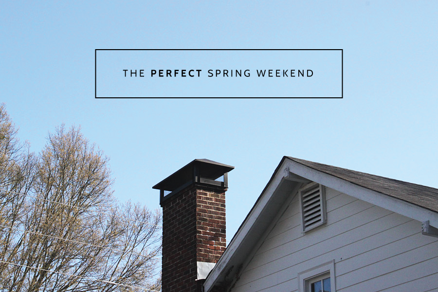 Spring Weekends