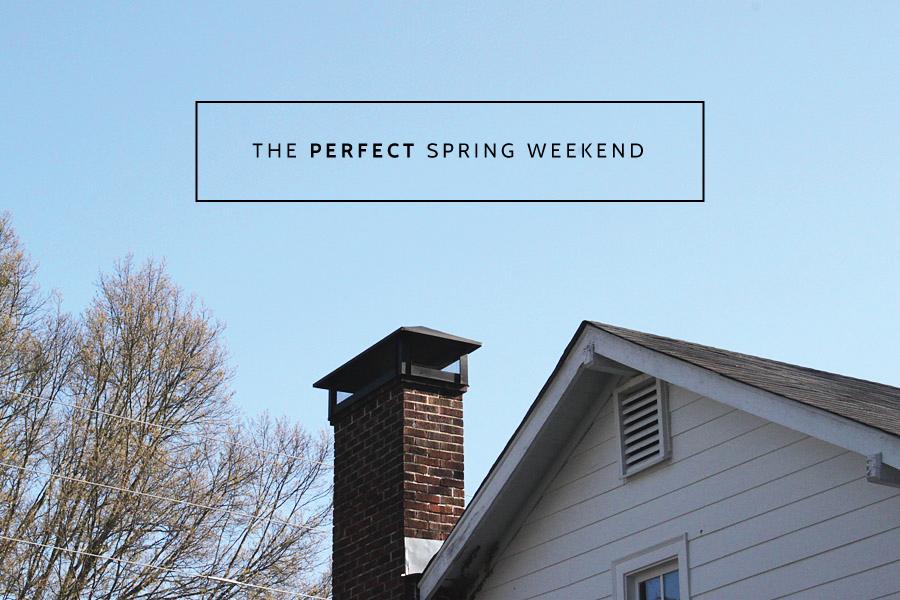 Spring Weekends